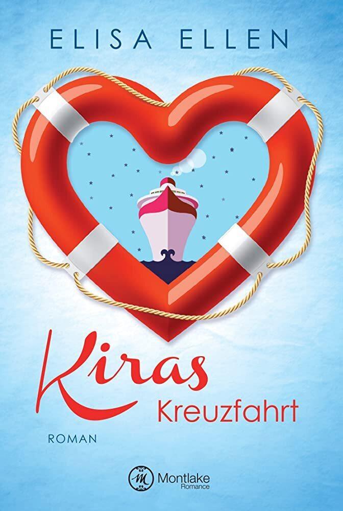 Kiras Kreuzfahrt als Buch von Elisa Ellen