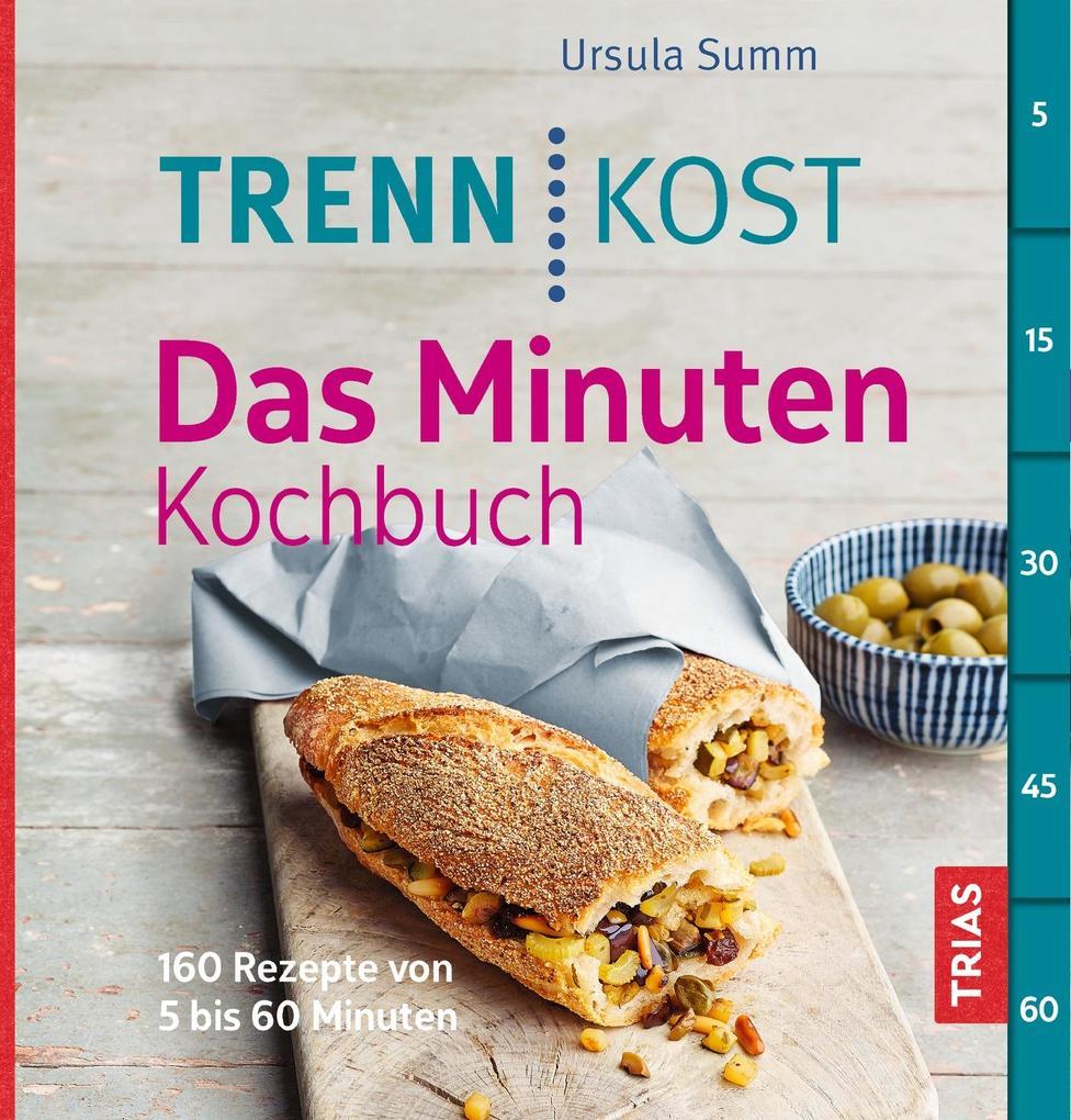 Trennkost - Das Minuten-Kochbuch als Buch von U...