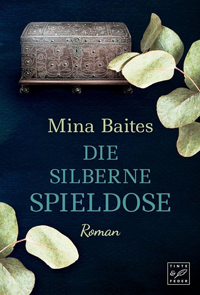 Die silberne Spieldose als Buch von Mina Baites