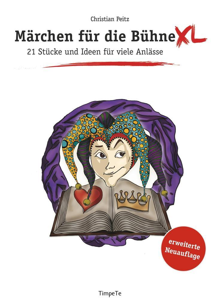Märchen für die Bühne XL als Buch von Christian...
