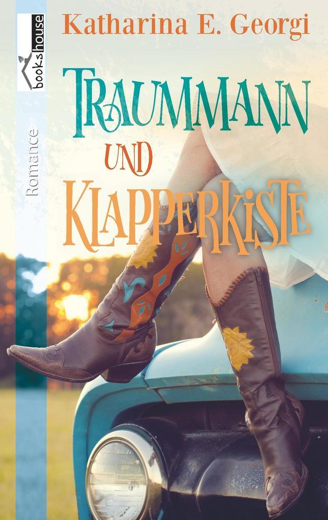 Traummann und Klapperkiste als Buch von Kathari...