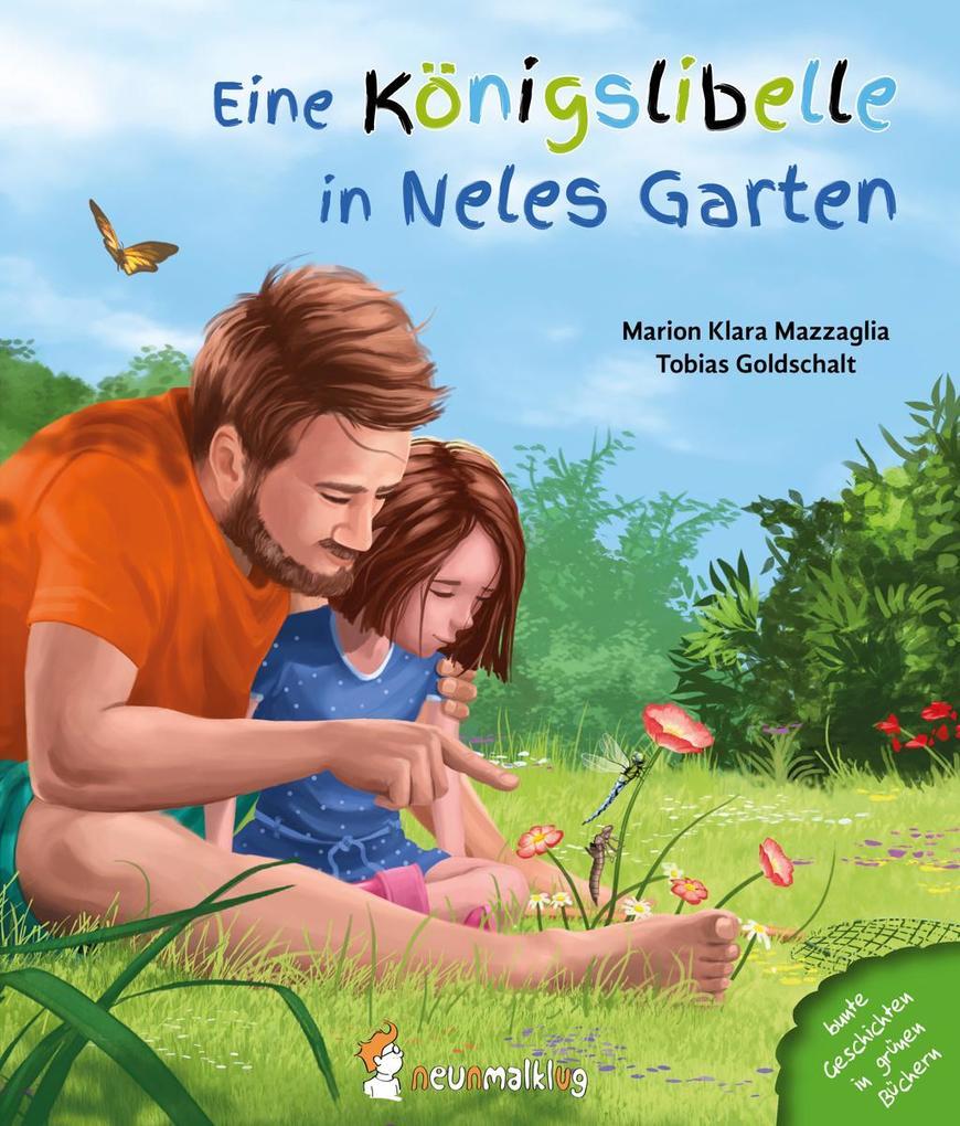 Eine Königslibelle in Neles Garten als Buch von...