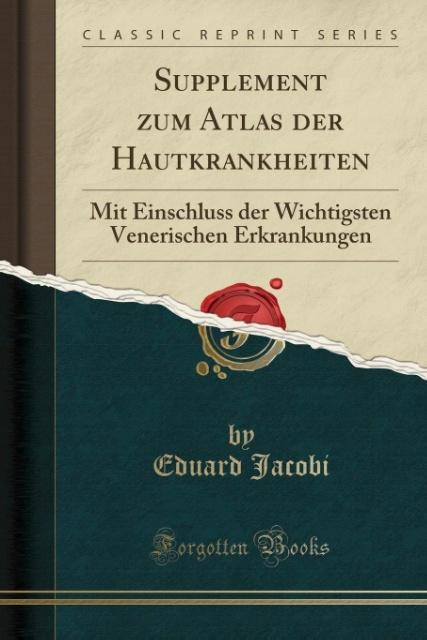 Supplement zum Atlas der Hautkrankheiten als Ta...