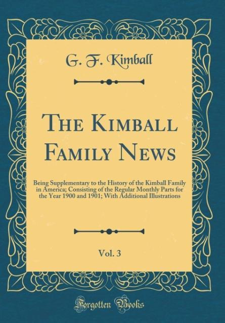 The Kimball Family News, Vol. 3 als Buch von G....