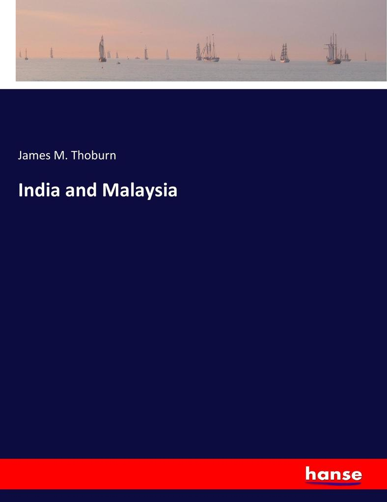 India and Malaysia als Buch von James M. Thoburn
