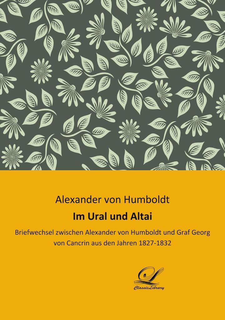 Im Ural und Altai als Buch von Alexander von Hu...