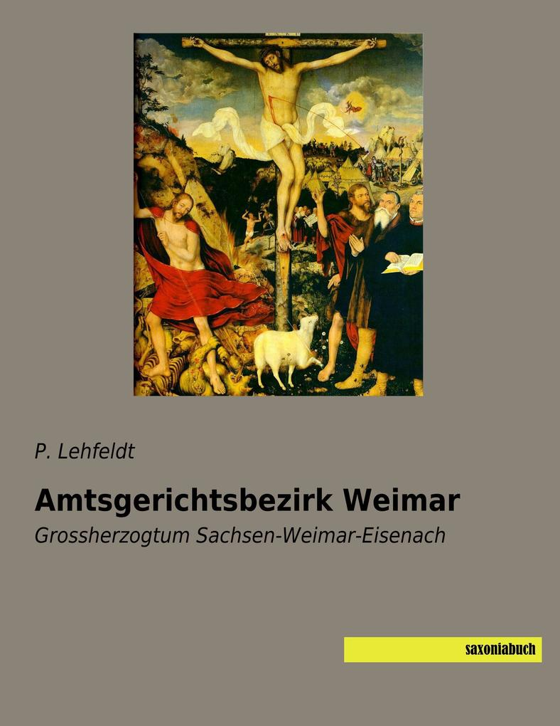 Amtsgerichtsbezirk Weimar als Buch von P. Lehfeldt