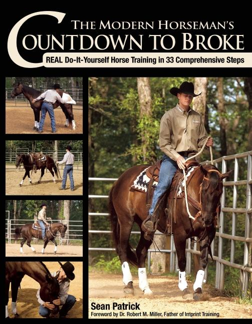 The Modern Horseman´s Countdown to Broke als eB...