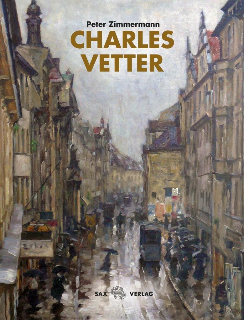 Charles Vetter als Buch von Peter Zimmermann, C...