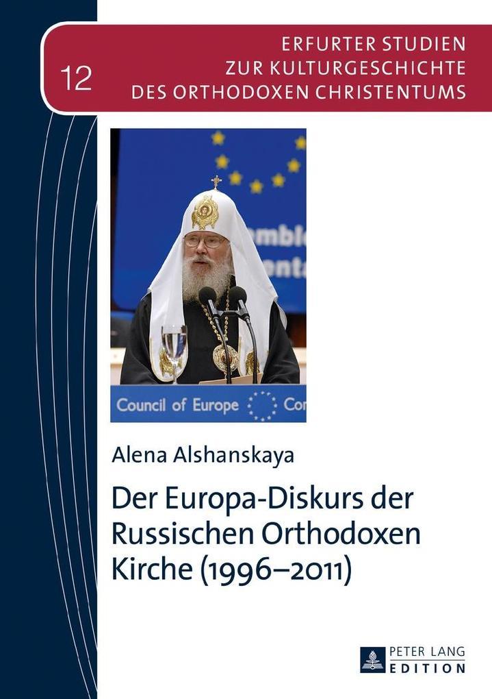 Der Europa-Diskurs der Russischen Orthodoxen Kirche (1996-2011) als eBook