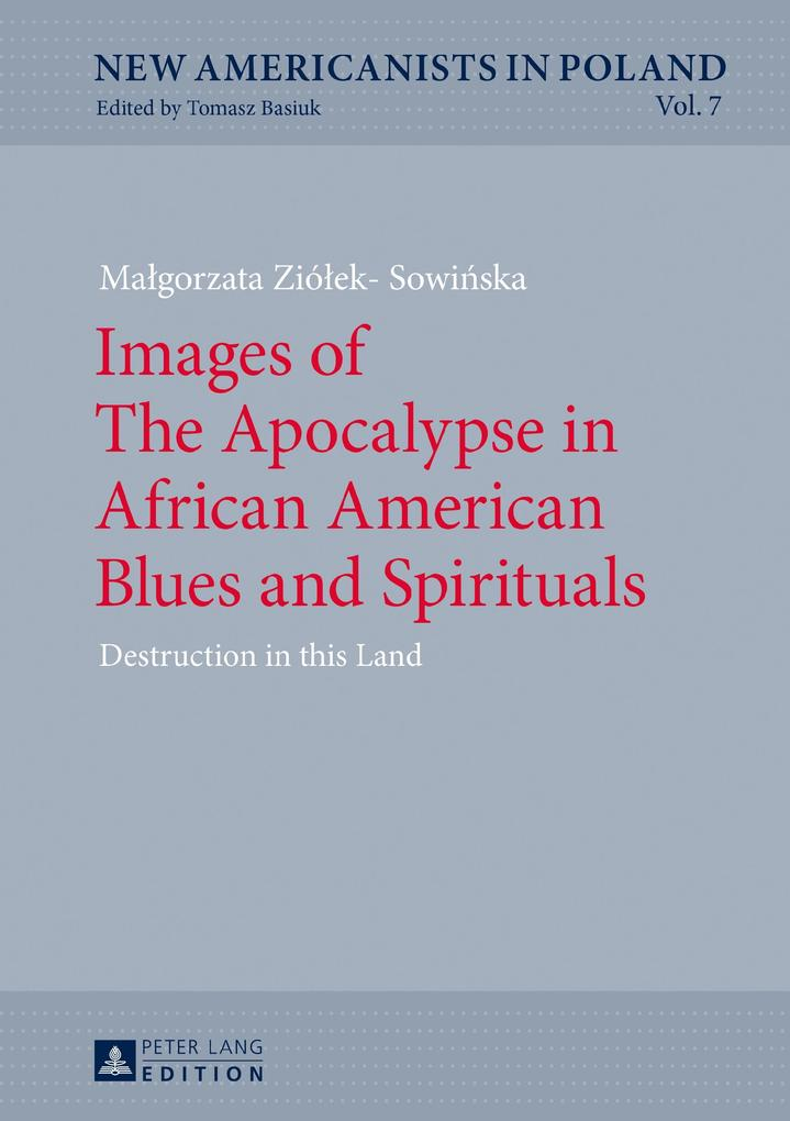 Images of The Apocalypse in African American Bl...