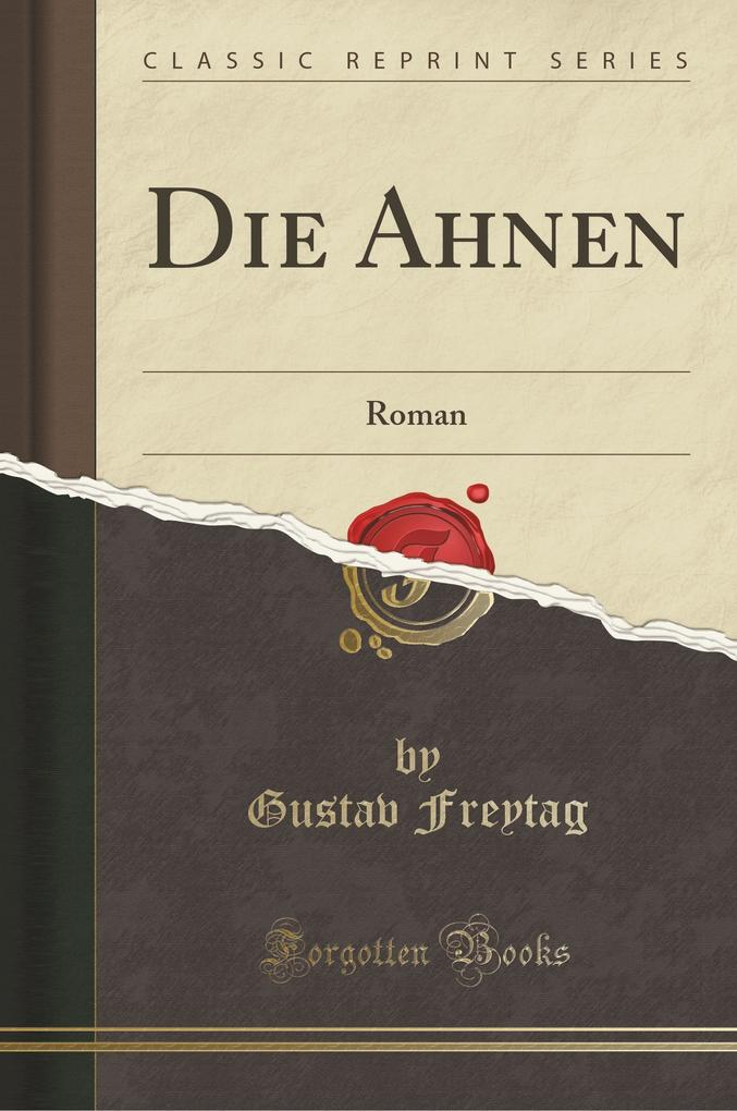 Die Ahnen als Taschenbuch von Gustav Freytag