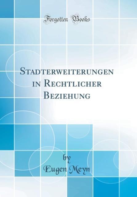 Stadterweiterungen in Rechtlicher Beziehung (Cl...