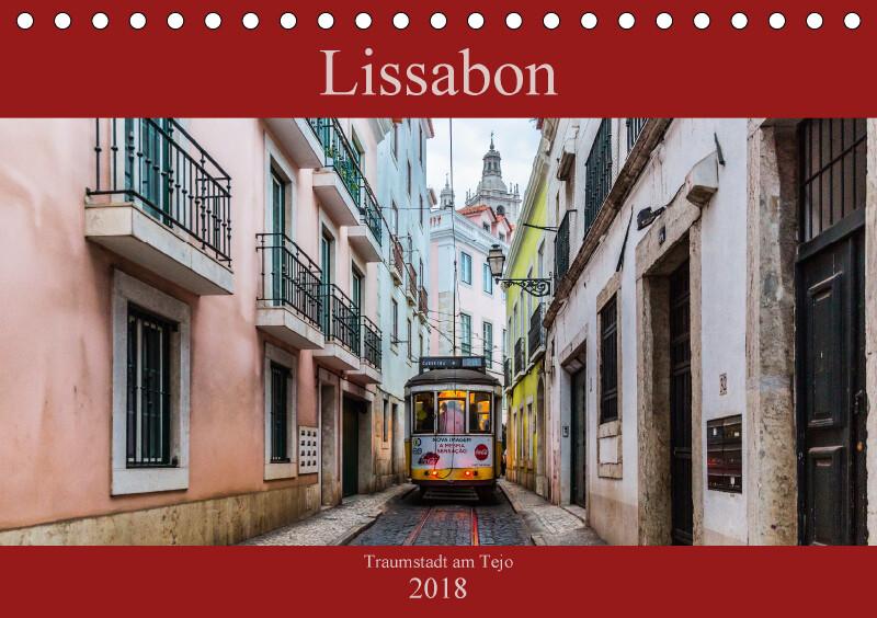 Lissabon - Traumstadt am Tejo (Tischkalender 20...