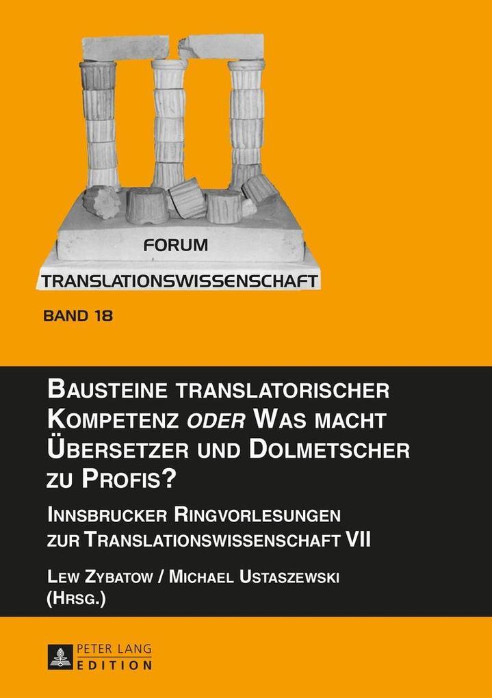 Bausteine translatorischer Kompetenz oder Was m...
