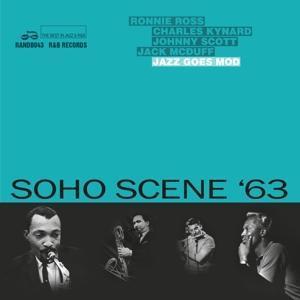 Soho Scene ´63 (Jazz Goes Mod)