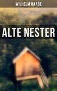 Alte Nester (Vollständige Ausgabe)