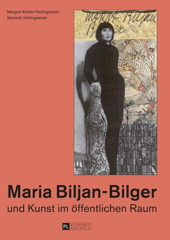 Maria Biljan-Bilger und Kunst im oeffentlichen Raum als eBook epub