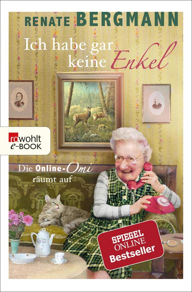 Ich habe gar keine Enkel als eBook