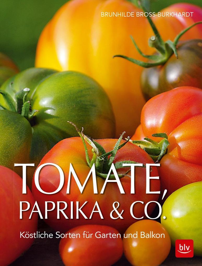 Tomate, Paprika & Co als Buch von Brunhilde Bro...
