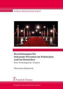 Bezeichnungen für bekannte Personen im Polnischen und im Deutschen