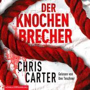 Der Knochenbrecher (Ein Hunter-und-Garcia-Thriller 3)