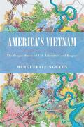 America's Vietnam: The Longue Durée of U.S. Literature and Empire