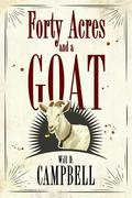 Forty Acres and a Goat