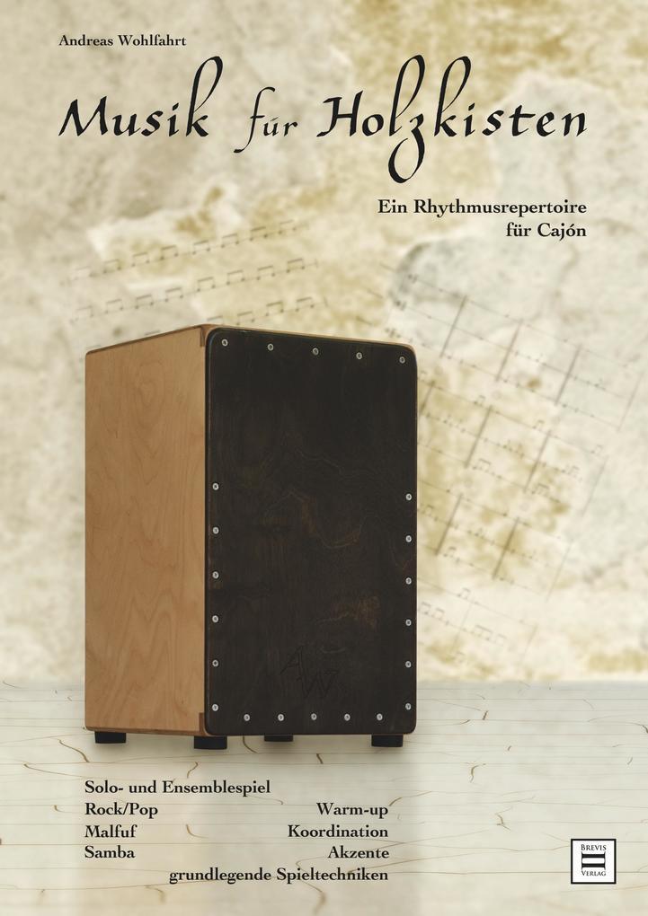 Musik für Holzkisten als Buch von Andreas Wohlf...