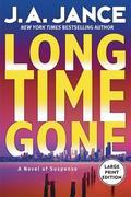 Long Time Gone: A Novel of Suspense