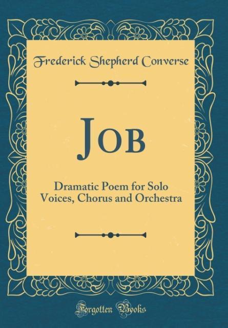 Job als Buch von Frederick Shepherd Converse