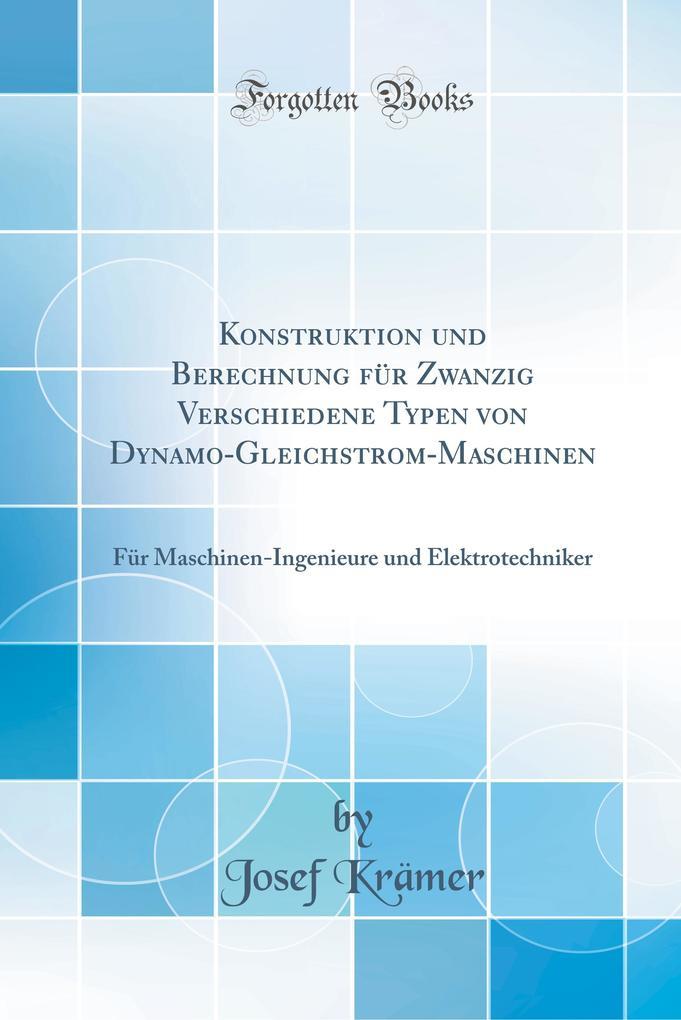 Konstruktion und Berechnung für Zwanzig Verschi...