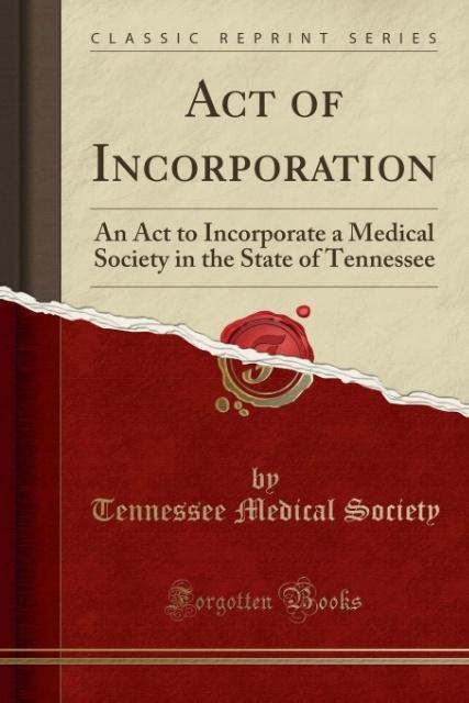 Act of Incorporation als Taschenbuch von Tennes...