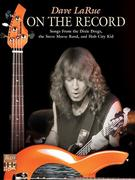 Dave La Rue -- On the Record: Songs from the Dixie Dregs, the Steve Morse Band, and Hub City Kid