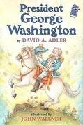 President George Washington: A Holiday House Reader Level 2