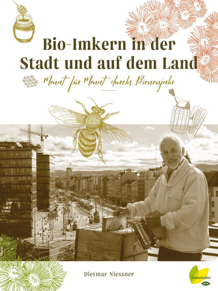 Bio-Imkern in der Stadt und auf dem Land als eB...