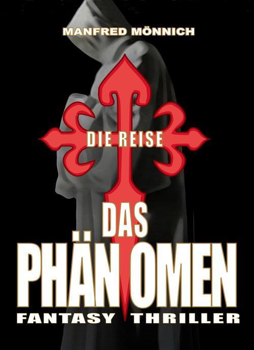 Das Phänomen als eBook Download von Manfred Mön...