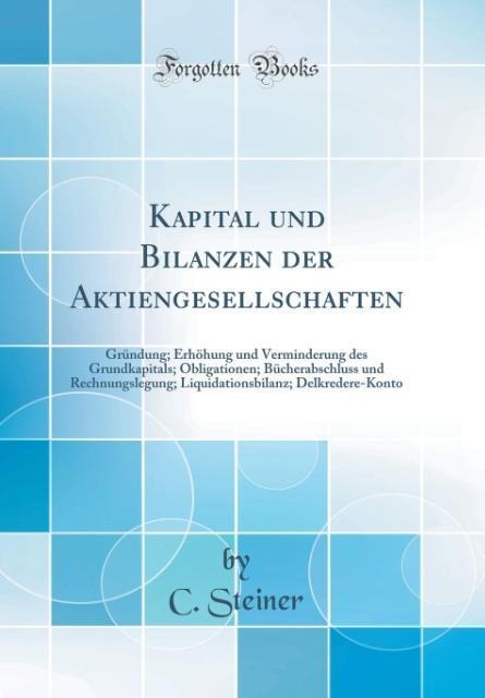 Kapital und Bilanzen der Aktiengesellschaften a...