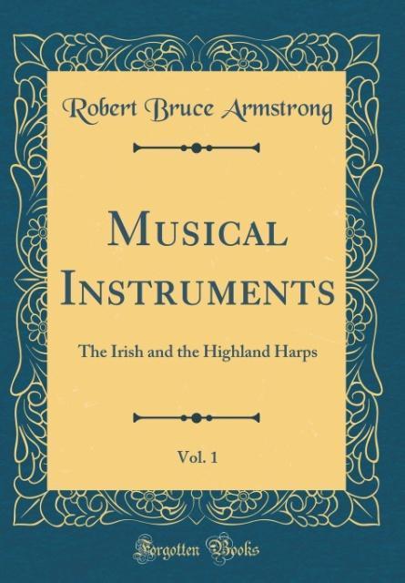 Musical Instruments, Vol. 1 als Buch von Robert...