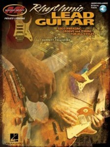 Rhythmic Lead Guitar--Solo Phrasing, Groove and...