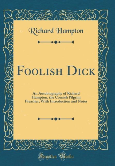 Foolish Dick als Buch von Richard Hampton