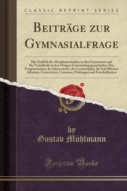 Beiträge zur Gymnasialfrage als Taschenbuch von...