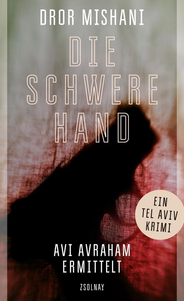 Die schwere Hand als eBook