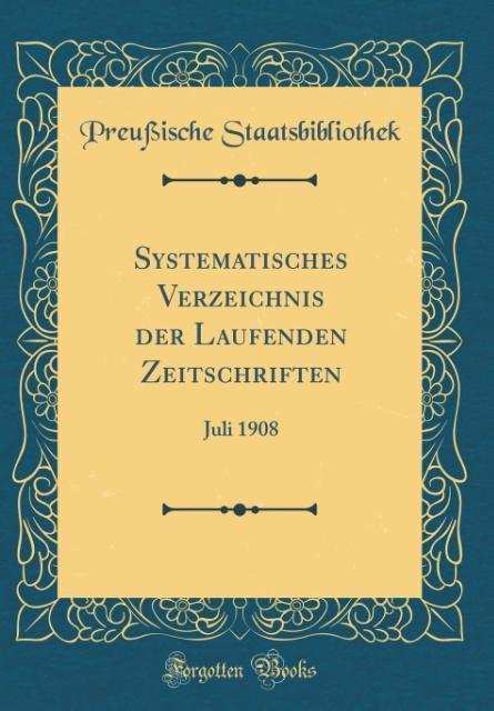 Systematisches Verzeichnis der Laufenden Zeitsc...
