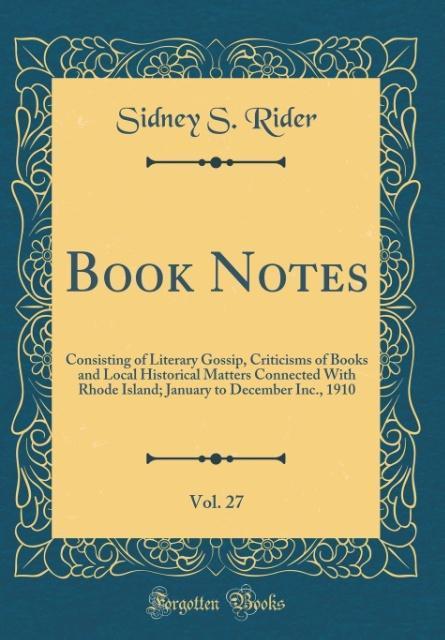 Book Notes, Vol. 27 als Buch von Sidney S. Rider