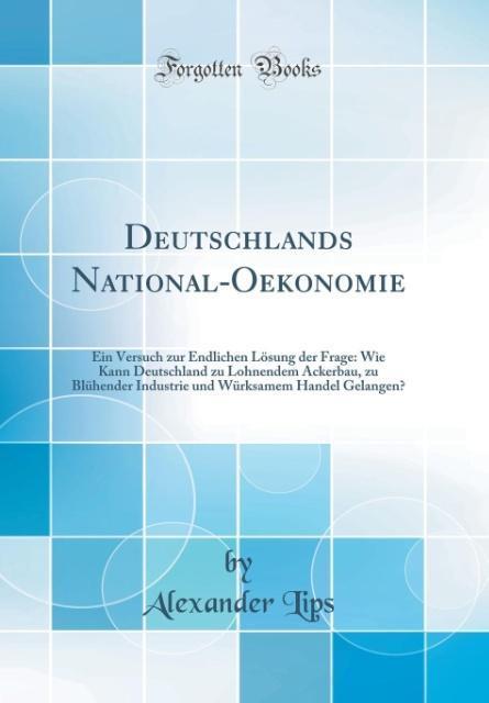 Deutschlands National-Oekonomie als Buch von Al...