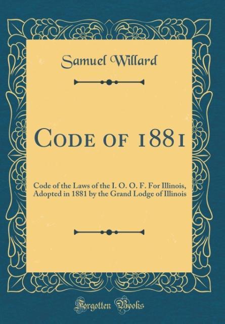 Code of 1881 als Buch von Samuel Willard