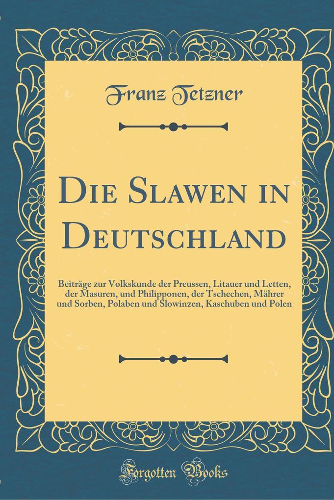Die Slawen in Deutschland als Buch von Franz Te...
