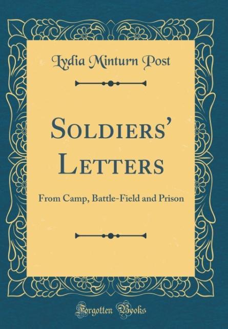 Soldiers´ Letters als Buch von Lydia Minturn Post
