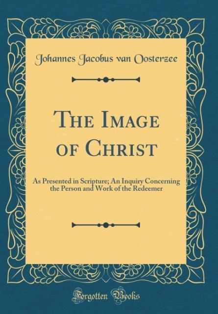 The Image of Christ als Buch von Johannes Jacob...